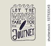 let the waves take you on a... | Shutterstock .eps vector #537533143