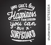 you can not buy happiness but... | Shutterstock .eps vector #537533314