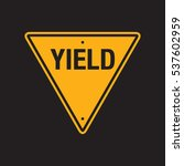 a vector yield sign on a simple ... | Shutterstock .eps vector #537602959