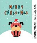 cute puppy dog merry christmas... | Shutterstock .eps vector #537639526