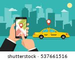 booking taxi via mobile app.... | Shutterstock .eps vector #537661516
