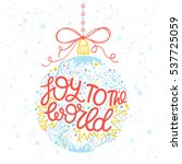 christmas and new year... | Shutterstock .eps vector #537725059