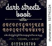 dark streets  handcrafted... | Shutterstock .eps vector #537741124