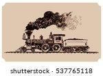 old american steam locomotive ...   Shutterstock .eps vector #537765118