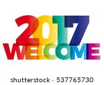 welcome new year 2017 creative... | Shutterstock .eps vector #537765730