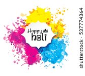 holi spring festival of colors... | Shutterstock . vector #537774364