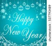happy new year. typographic... | Shutterstock . vector #537793489