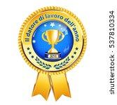 employer of the year in italian ... | Shutterstock .eps vector #537810334