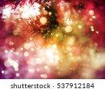 closeup of christmas tree... | Shutterstock .eps vector #537912184