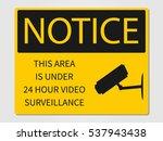video surveillance sign... | Shutterstock .eps vector #537943438