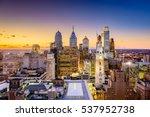 philadelphia  pennsylvania  usa ... | Shutterstock . vector #537952738