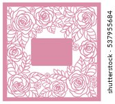 greeting floral card with roses.... | Shutterstock .eps vector #537955684