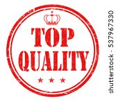 top quality grunge rubber stamp ... | Shutterstock .eps vector #537967330