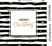 merry christmas card  xmas gold ... | Shutterstock .eps vector #537998599