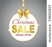christmas sale discount  banner ... | Shutterstock .eps vector #538002829
