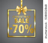 christmas sale  70  discount ... | Shutterstock .eps vector #538002868