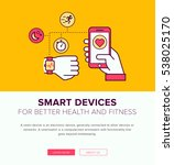 smart devices   flat design... | Shutterstock .eps vector #538025170