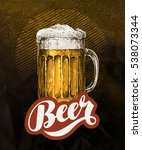 fresh craft beer in glass mug.... | Shutterstock .eps vector #538073344