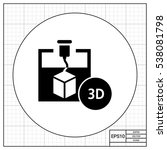 3d printer | Shutterstock .eps vector #538081798