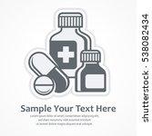 medicines pills symbols.... | Shutterstock .eps vector #538082434