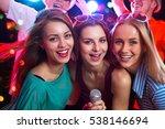 happy girls having fun singing... | Shutterstock . vector #538146694