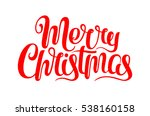 vector merry christmas text... | Shutterstock .eps vector #538160158
