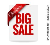 big christmas sale. label ... | Shutterstock .eps vector #538186624
