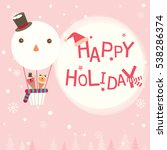 happy holiday card with cute... | Shutterstock .eps vector #538286374