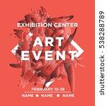 the exhibition art flayer ...   Shutterstock .eps vector #538288789