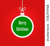 christmas ball greeting card... | Shutterstock .eps vector #538295968