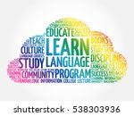 learn language word cloud ... | Shutterstock .eps vector #538303936