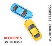 car accident. car crash. top... | Shutterstock .eps vector #538328020