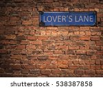 lover's lane sign on a grungy...   Shutterstock . vector #538387858