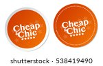 cheap   chic stickers | Shutterstock .eps vector #538419490