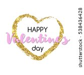 """gold glitter heart with """"happy...   Shutterstock .eps vector #538436428"""