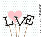 love poster with heart and... | Shutterstock .eps vector #538444300