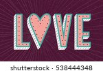 love poster with heart and... | Shutterstock .eps vector #538444348
