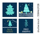 set of 4 cute christmas cards... | Shutterstock .eps vector #538461928
