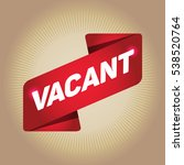 vacant arrow tag sign. | Shutterstock .eps vector #538520764