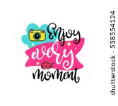 vector poster with phrase ... | Shutterstock .eps vector #538554124