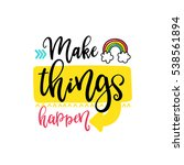 vector poster with phrase ... | Shutterstock .eps vector #538561894
