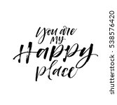 you are my happy place postcard.... | Shutterstock .eps vector #538576420