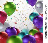 colorful balloons and holiday... | Shutterstock .eps vector #538598944
