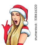 beautiful girl wearing santa... | Shutterstock .eps vector #538616320