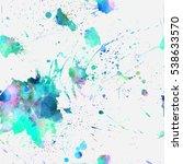 hand drawn splatter background... | Shutterstock .eps vector #538633570