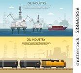 vector oil rig platform... | Shutterstock .eps vector #538662826