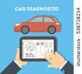 car diagnostic with tablet.... | Shutterstock .eps vector #538728214