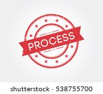process. stamp sign | Shutterstock .eps vector #538755700