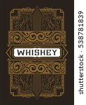 whiskey label with old frames.... | Shutterstock .eps vector #538781839