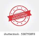 additional investment. stamp... | Shutterstock .eps vector #538793893